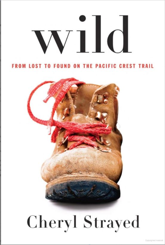 The book, Wild by Cheryl Strayed